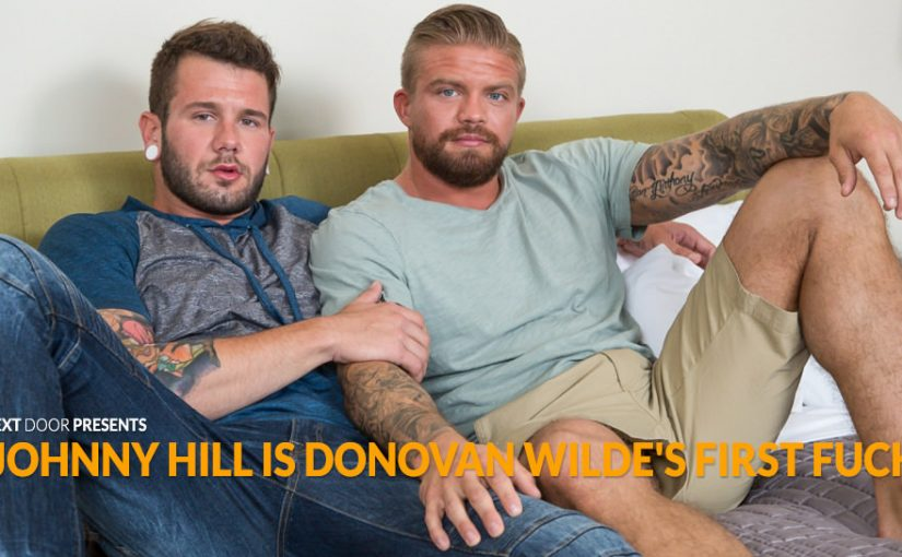 Johnny Hill is Donovan Wilde's First Fuck